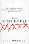 Dumb House - John Burnside