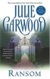 Ransom (Highlands' Lairds, #2) - Julie Garwood