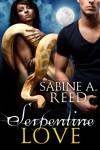 Serpentine Love - Sabine A. Reed
