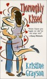 Thoroughly Kissed - Kristine Grayson, Kristine Kathryn Rusch