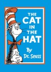 The Cat in the Hat. by Dr. Seuss - Dr. Seuss