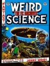 The EC Archives: Weird Science, Vol. 3 - Al Feldstein, Jerry Weist