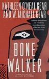 Bone Walker: Book III of the Anasazi Mysteries - Kathleen O'Neal Gear, W. Michael Gear