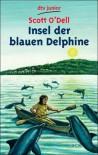 Insel der blauen Delphine - Scott O'Dell