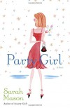 Party Girl - Sarah Mason