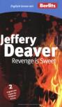 Revenge is Sweet (Englisch lernen mit Berlitz) - Jeffery Deaver