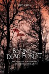 Beyond the Dead Forest - Steve Groll