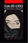 Islam and Gender: The Religious Debate in Contemporary Iran - Ziba Mir-Hosseini