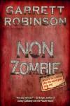 Non Zombie - Garrett Robinson