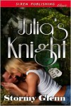 Julia's Knight - Stormy Glenn