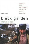 Black Garden: Armenia and Azerbaijan through Peace and War - Thomas de Waal