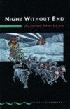 Night Without End - Alistair MacLean, Tricia Hedge, Jennifer Bassett