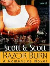 Razor Burn [A Romentics Novel] - Scott and Scott