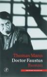 Doctor Faustus. Het leven van de Duitse toondichter Adrian Leverkuhn, verteld door een vriend - Thomas Mann, Thomas Graftdijk