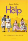 The Help - Kathryn Stockett, Adriana Colombo, Paola Frezza Pavese