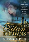 The Titan Drowns - Nhys Glover