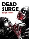 Dead Surge (White Flag Of The Dead) - Joseph Talluto