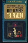 The Pavilion - Hilda Lawrence
