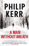 A Man Without Breath (Bernie Gunther Mystery 9) - Philip Kerr