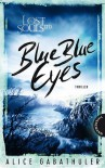 Blue Blue Eyes (Lost Souls Ltd. #1) - Alice Gabathuler