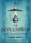 The Devil's Ribbon - D.E. Meredith