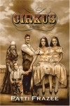 Cirkus - Patti Frazee