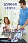 Deadbeat Dads - Roseanne Dowell