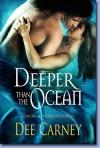 Deeper Than the Ocean - Dee Carney
