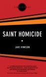 Saint Homicide - Jake Hinkson