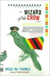 Wizard of the Crow - Ngũgĩ wa Thiong'o, Ngugi wa'Thiong'o