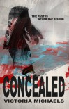 Concealed  - Victoria Michaels