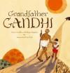 Grandfather Gandhi - Arun Gandhi, Bethany Hegedus, Evan Turk