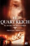 El Quart Reich.: El secret de Montserrat (Èxits) - Francesc Miralles Contijoch