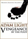 Vengeance By The Foot - Adam   Light