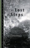 The Lost Steps - Alejo Carpentier, Harriet de Onís