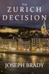 The Zurich Decision - Joseph Brady