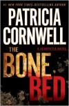 The Bone Bed (Kay Scarpetta, #20) - Patricia Cornwell