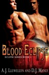 Blood Eclipse (Blood Eclipse, #1) - A.J. Llewellyn,  D.J. Manly