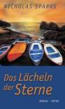Das Lächeln der Sterne - Nicholas Sparks, Susanne Höbel
