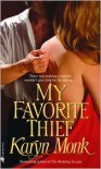 My Favorite Thief - Karyn Monk