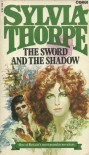 The Sword and the Shadow - Sylvia Thorpe