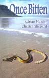 Once Bitten - Adrian Hunter, Chelsea Shepard