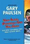 How Angel Peterson Got His Name - Gary Paulsen