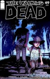 The Walking Dead Issue #49 - Robert Kirkman, Charlie Adlard, Cliff Rathburn