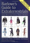 Barlowe's Guide to Extraterrestrials: Great Aliens from Science Fiction Literature - Marshall Vian Summers;Wayne Douglas Barlowe;Beth Meacham