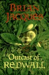 Outcast of Redwall  - Brian Jacques, Allan Curless