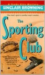 The Sporting Club (Trade Ellis Mystery, #2) - Sinclair Browning