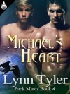 Michael's Heart (Pack Mates Book 4) - Lynn Tyler