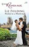 Wedded in a Whirlwind - Liz Fielding