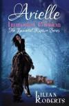 Arielle Immortal Passion - Lilian Roberts